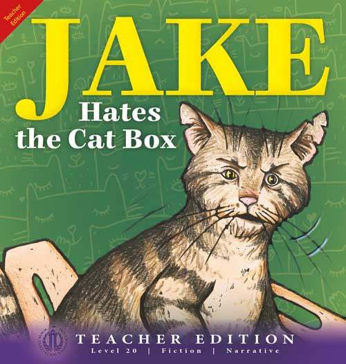 Jake Hates the Cat Box (Teacher Edition - Level 20)