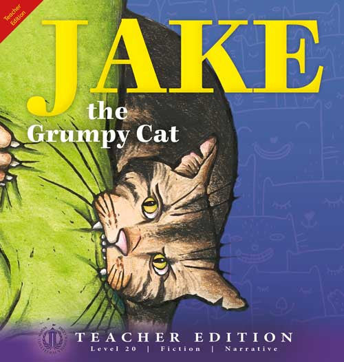 Jake the Grumpy Cat (Teacher Edition - Level 20)