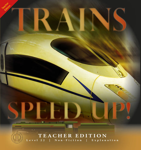Trains Speed Up! (Teacher Edition - Level 22)