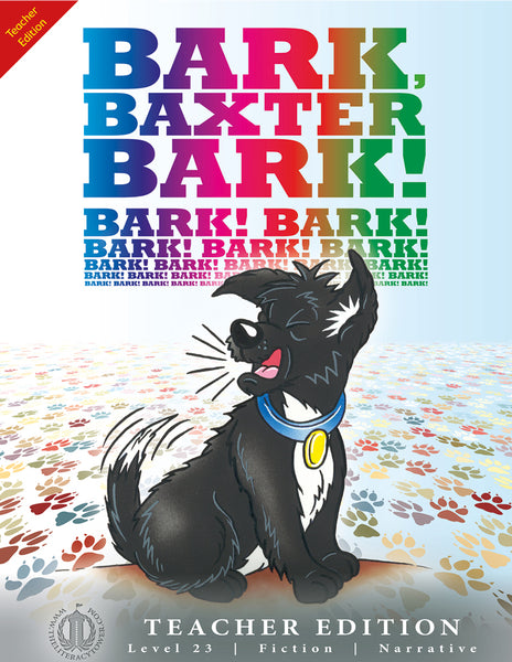 Bark Baxter Bark! (Teacher Edition - Level 23)