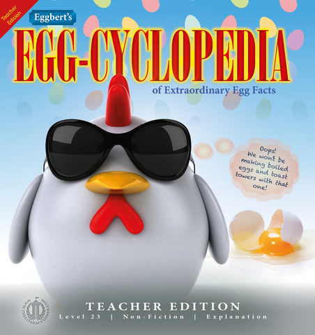 Eggbert's Egg-Cyclopedia (Teacher Edition - Level 23)