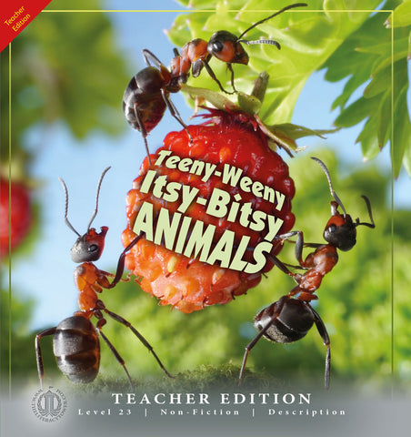 Teeny-Weeny Itsy-Bitsy Animals (Teacher Edition - Level 23)