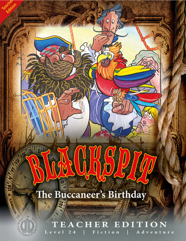 Blackspit: The Buccaneer's Birthday (Teacher Edition - Level 24)