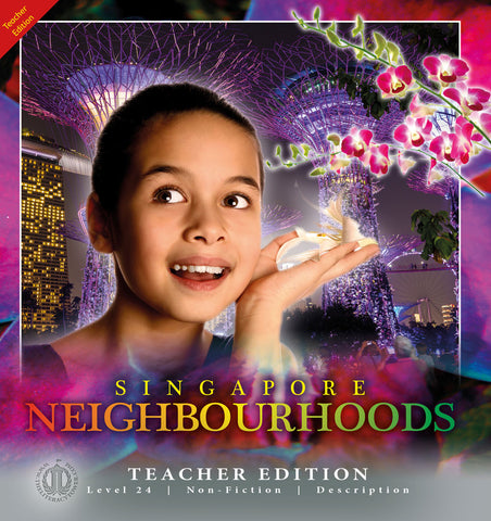 Singapore Neighbourhoods (Teacher Edition - Level 24)