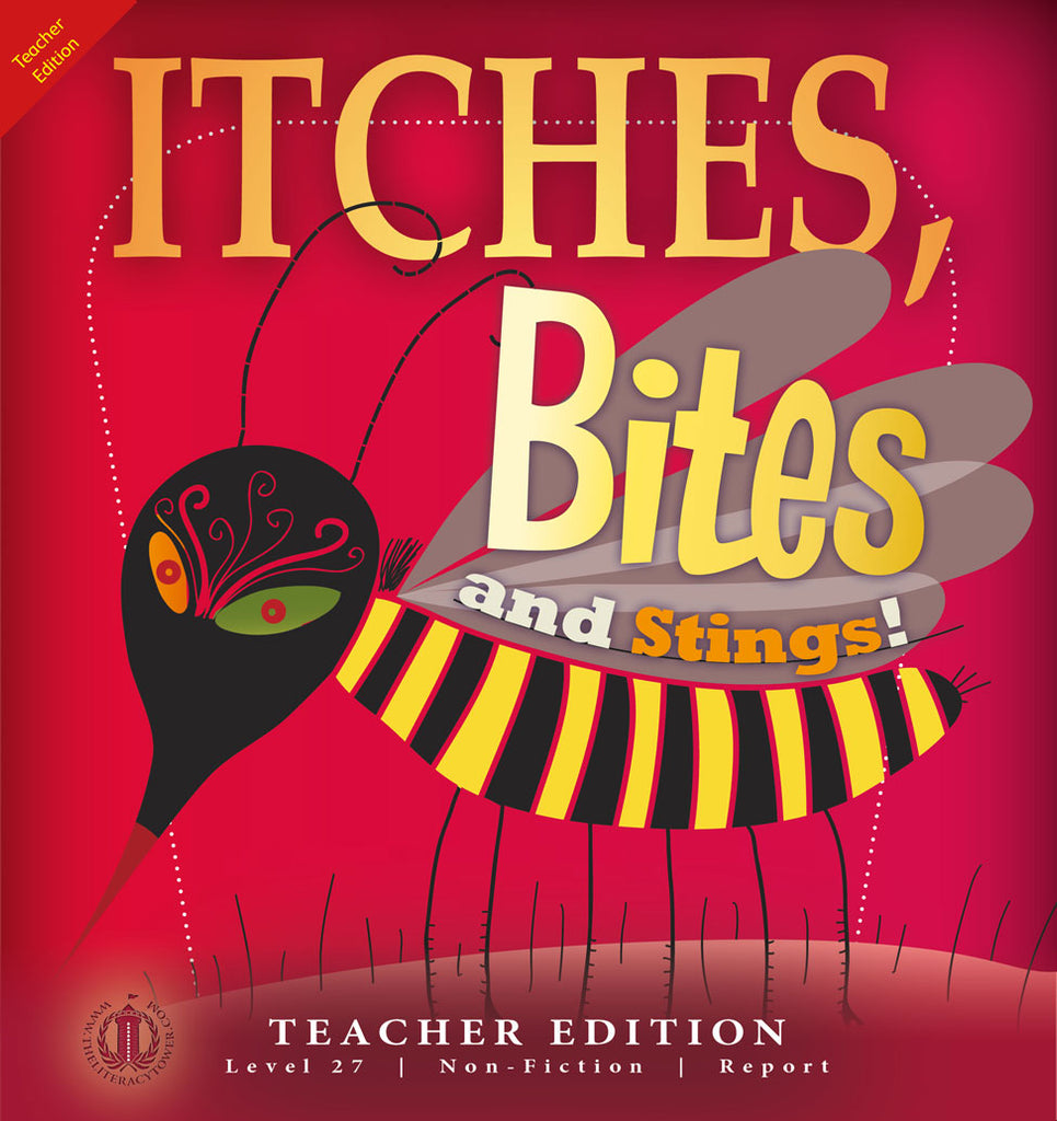 Itches Bites and Stings (Teacher Edition - Level 27)