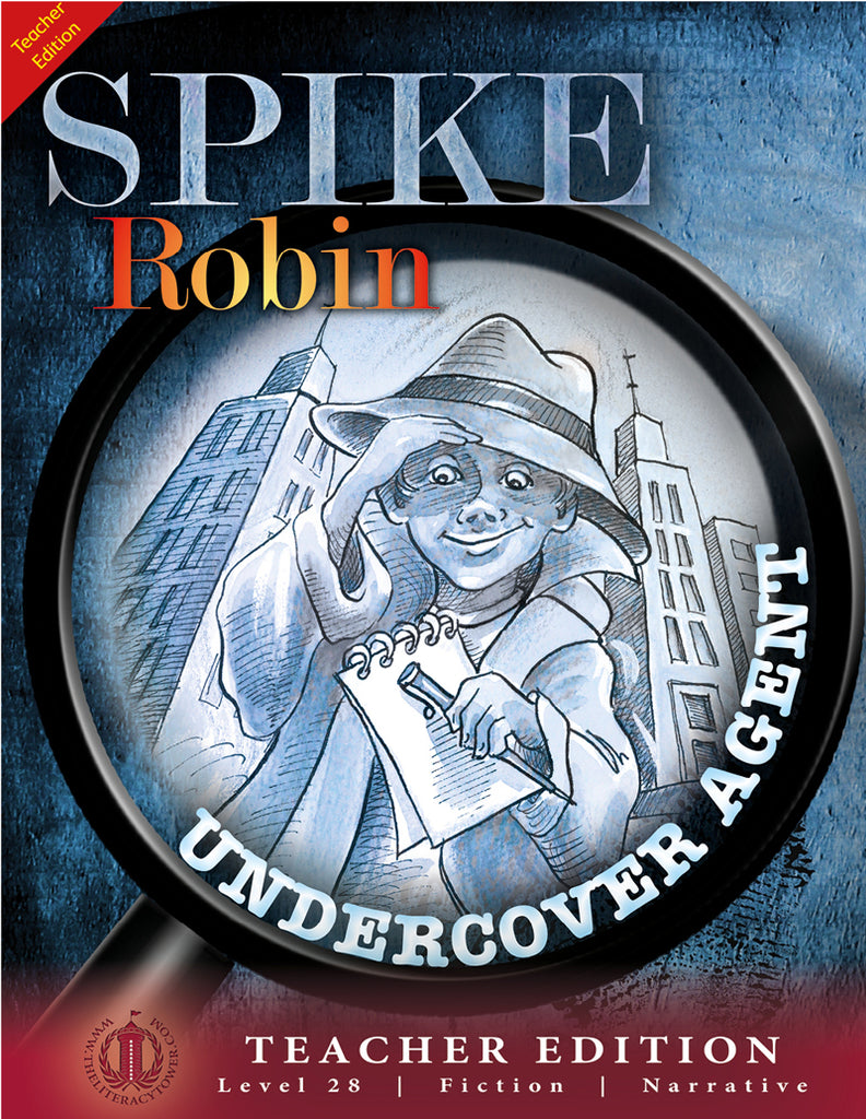 Spike Robin Undercover Agent (Teacher Edition - Level 28)