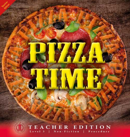 Pizza Time (Teacher Edition - Level 3)