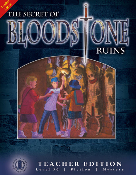 The Secret of Bloodstone Ruins (Teacher Edition - Level 30)
