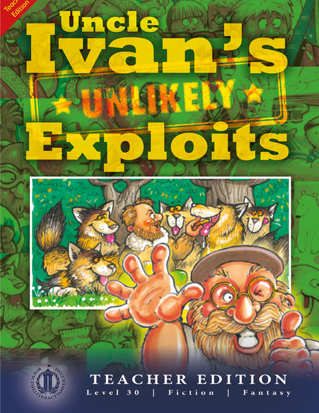 Uncle Ivan's Unlikely Exploits (Teacher Edition - Level 30)
