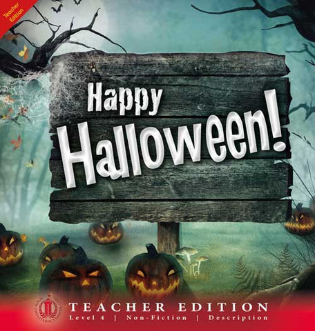 Happy Halloween! (Teacher Edition - Level 4)
