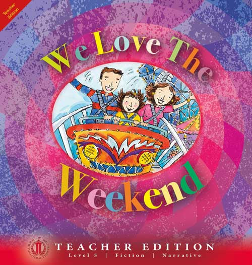 We Love the Weekend (Teacher Edition - Level 5)