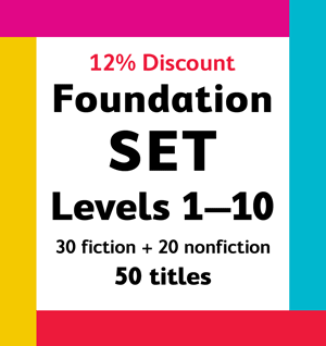 Foundation Year Set (Levels 1-10 one copy of all 50 titles - 12% DISCOUNT)
