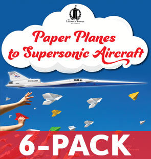 Paper Planes to Supersonic Aircraft (6-PACK)