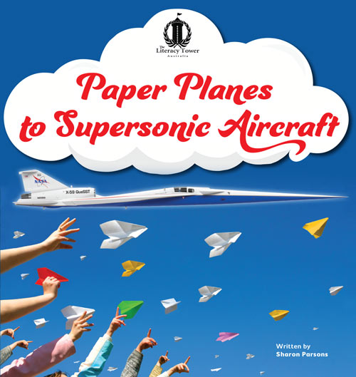 Paper Planes to Supersonic Aircraft (NEW)
