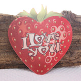 I Love You Strawberry Acrylic wall plaque decoration