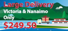 Large Delivery to Victoria & Nanaimo - 24SEVENS