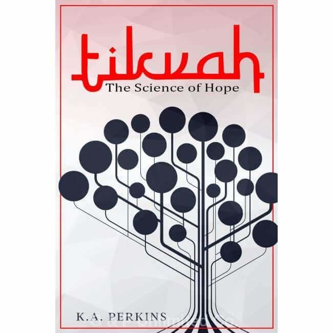 TIKVAH: THE SCIENCE OF HOPE (EBOOK) - G & P Unlimited Co.