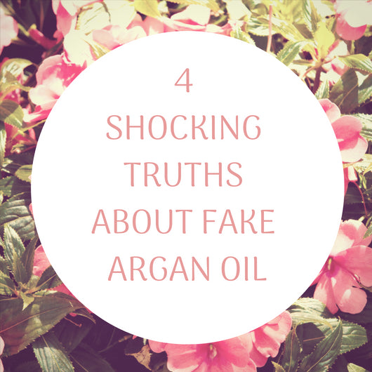 4 Shocking Truths about Fake Argan Oil