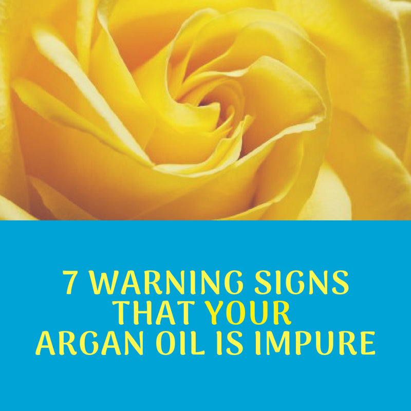 7 Warning Signs that Your Argan Oil is Impure