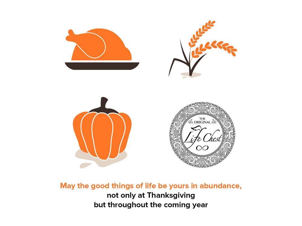 Happy Thanksgiving from The Life Chest Team