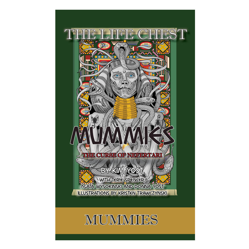 The Life Chest: Mummies