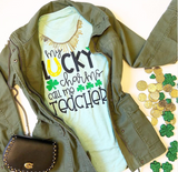 """My Lucky Charms Call Me Teacher"" Tee"