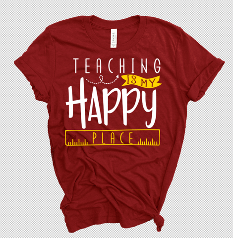 """Teaching Is My Happy Place"" Exclusive Teacher Tee"