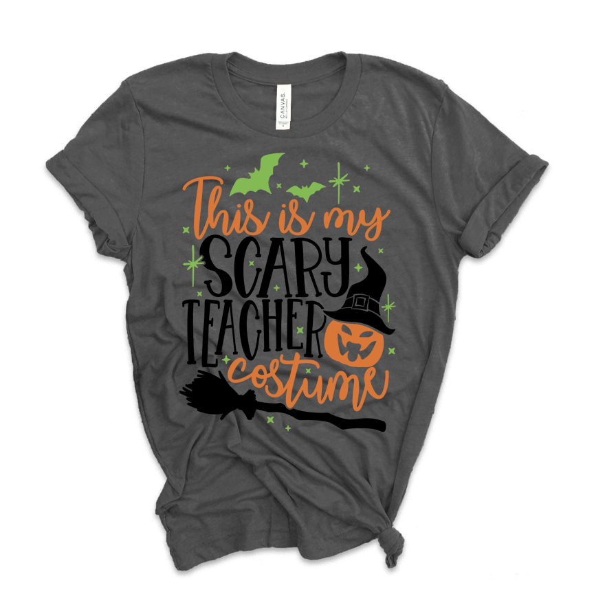 """My Scary Teacher Costume"" Halloween Themed Teacher Tee"