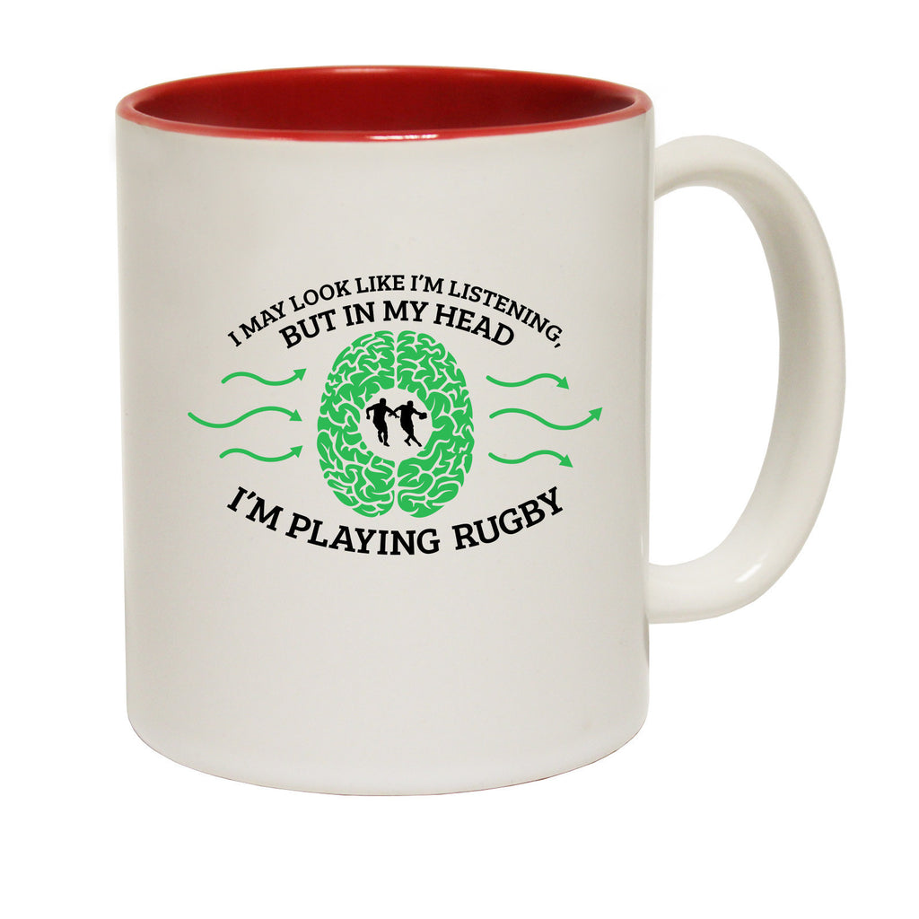 Up And Under I May Look Like I'm Listening ... Rugby Funny Mug