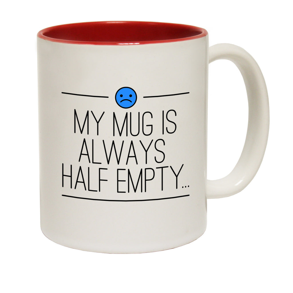 123t USA My Mug Is Always Half Empty Funny Mug