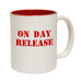 123t USA On Day Release Funny Mug