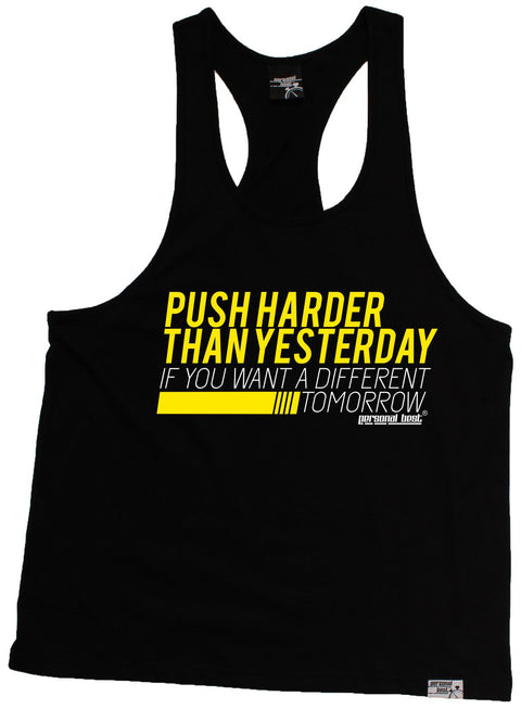 Personal Best Push Harder Than Yesterday If Want A Different Tomorrow Running Men's Tank Top
