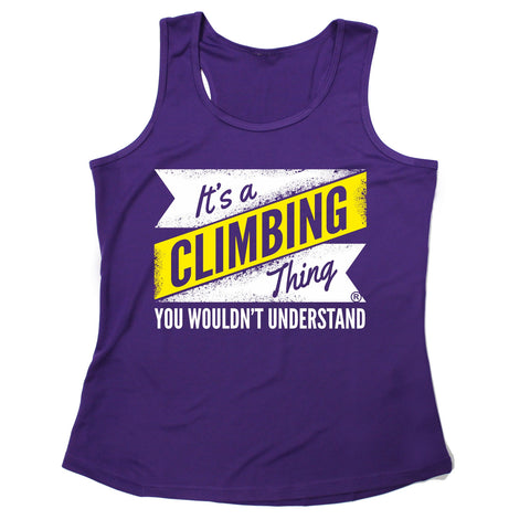 123t USA It's A Climbing Thing You Wouldn't Understand Funny Girlie Training Vest