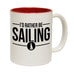 Ocean Bound I'd Rather Be Sailing Funny Mug