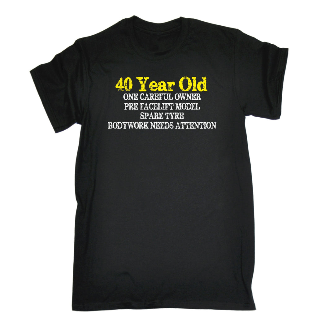 123t USA Men's 40 Year Old ... One Careful Owner Funny T-Shirt