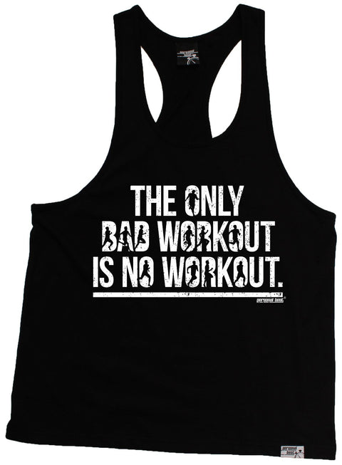 Personal Best The Only Bad Workout Is No Workout Running Men's Tank Top
