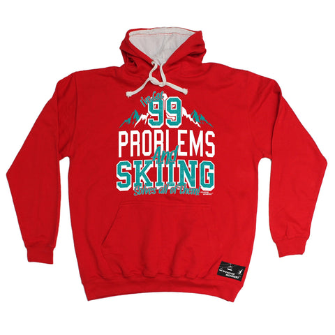 Powder Monkeez I've Got 99 Problems And Skiing Solves All Of Them Ski Hoodie