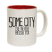 123t USA Some City I've Never Been To Funny Mug