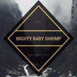 Baby Shrimp Food - A.C. Mighty Baby Shrimp Food