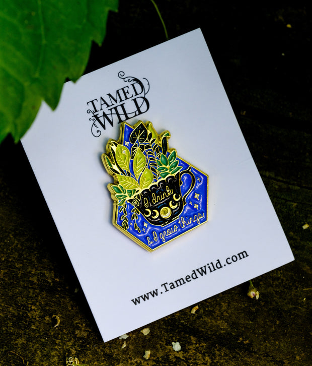 Drink & Grow Things Enamel Pin