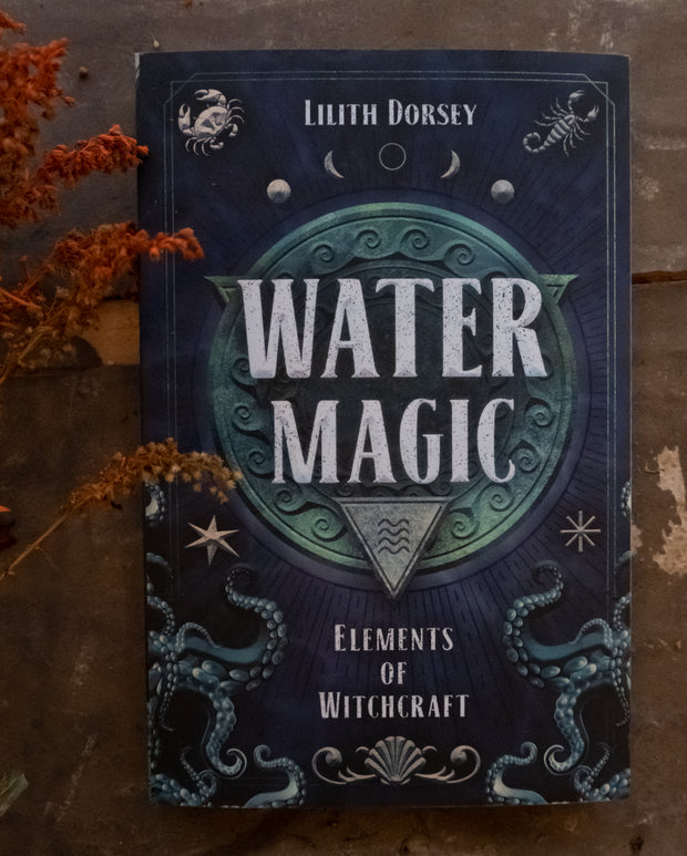 Water Magic // Lilith Dorsey