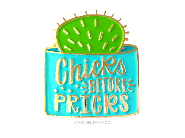 Chicks Before Pricks Enamel Pin x Hennel Paper Company