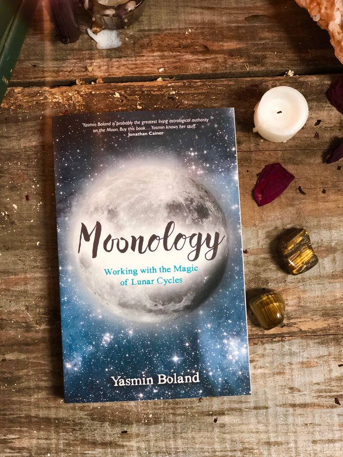 Moonology: Working with the Magic of Lunar Cycles // Yasmin Boland