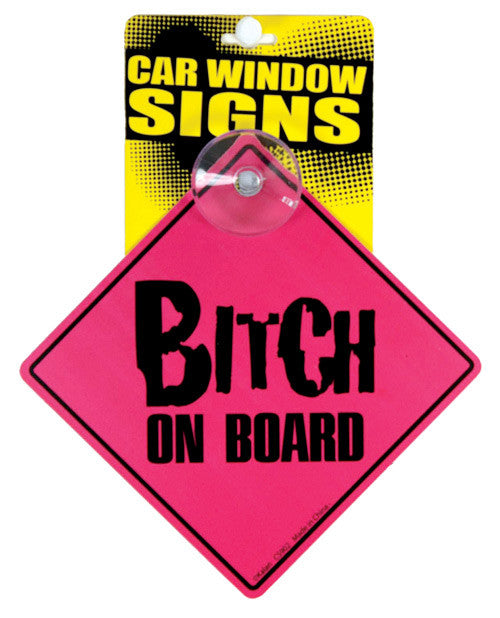 Car Sign Bitch On Board - Cortez Candle's