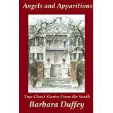 Angels and Apparitions: True Ghost Stories from the South
