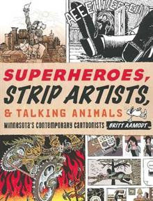 Superheroes Strip Artists & Talking Animals