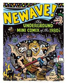 Newave The Underground Mini Comix of the 1980s
