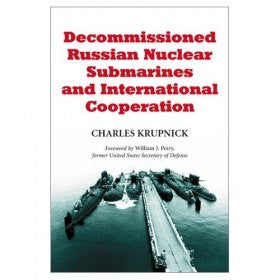 Decommissioned Russian Nuclear Submarines and International Coop