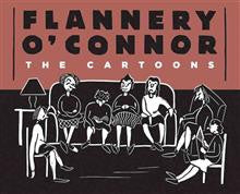 Flannery O'Connor The Cartoons