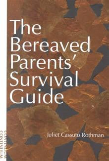 The Bereaved Parents Survival Guide